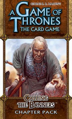 AGoT LCG: Calling the Banners (A Clash of Arms 6)