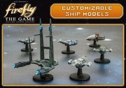Firefly: The Game Customizable Ships