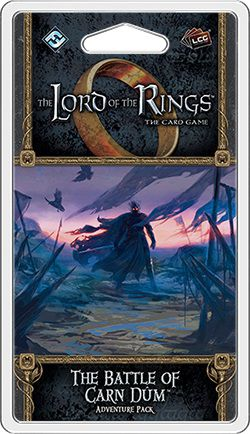 LotR LCG: The Battle of Carn Dum (Angmar Awakened 5)
