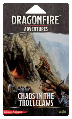 DragonFire: Chaos in the Trollclaws (Adventure Pack)