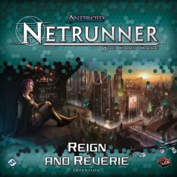 Android: Netrunner LCG - Reign and Reverie