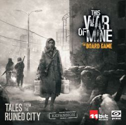 This War of Mine: Tales from a Ruined City