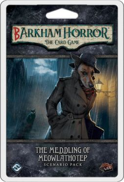 Barkham Horror LCG: The Meddling of Meowlathotep